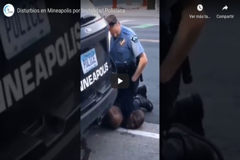 Disturbios en Minneapolis por brutalidad policiaca